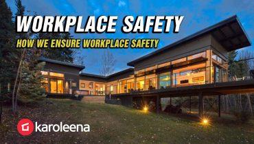 Karoleena-how-we-ensure-workplace-safety-blog-holmes-approved-homes