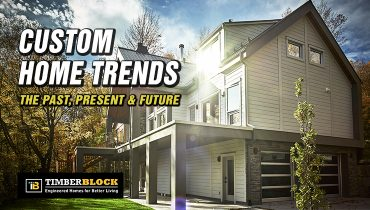 TIMBER-BLOCK-CUSTOM-HOME-TRENDS